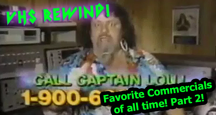Our Favorite Commercials of All Time! Part 2!