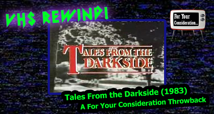 Tales From the Darkside (1983) – From FYC Archives