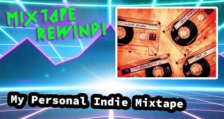 MTR – My Personal Indie Mixtape